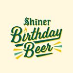 Celebrate 107 years of Shiner with our latest Birthday beer.  A limited edition brew that is true to our roots.